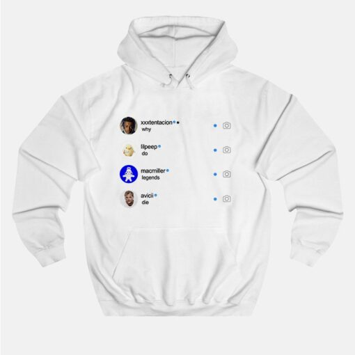 Instagram Why Do Legends Die Hoodie