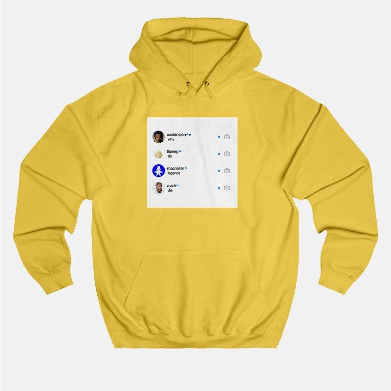 5c255f25e Instagram Why Do Legends Die Hoodie Cheap Custom - Marketshirt.com