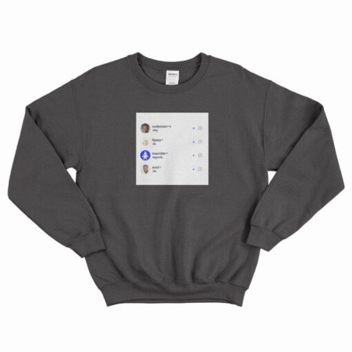 XXX Lilpeep MacMiller Avicii Why Do Legends Die Sweatshirt