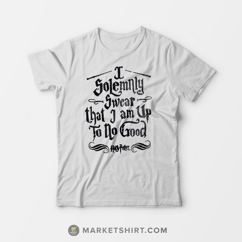250799a9 I Solemnly Swear that I am Up To No Good Harry Potter T-Shirt ...