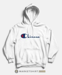 Chinese Champion Parody Hoodies Unisex