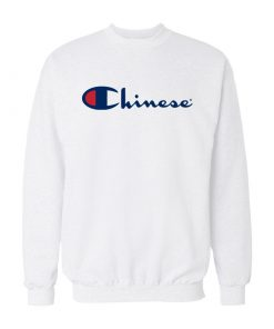 Chinese Champion Sweatshirt
