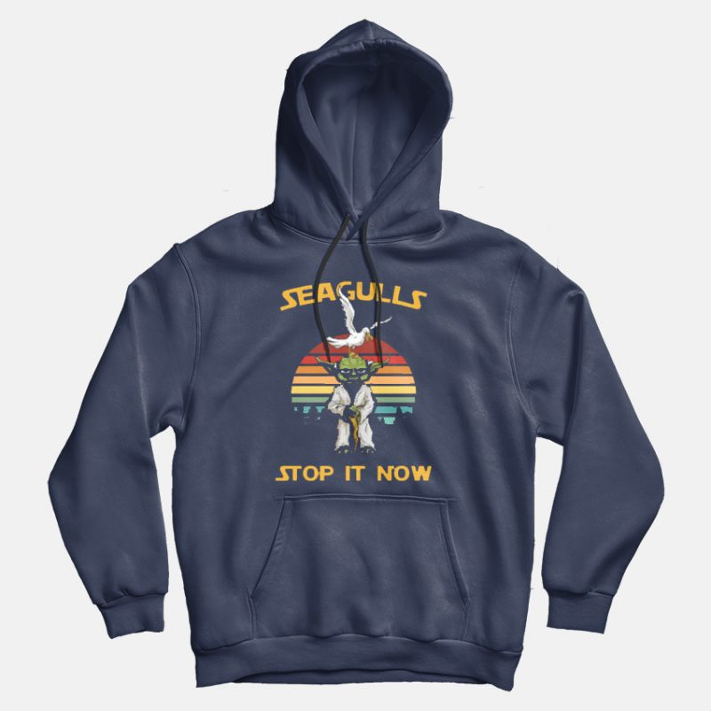 Seagulls Stop It Now Yoda Star Wars Jedi Hoodie