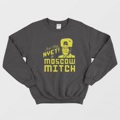 Moscow Mitch Kentucky Democrats Sweatshirt