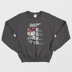 007 Bond Pierce Brosnan Roger Moore Sean Connery Daniel Sweatshirt