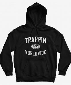 Trappin Hustle Plug Dealer Rap Hoodie