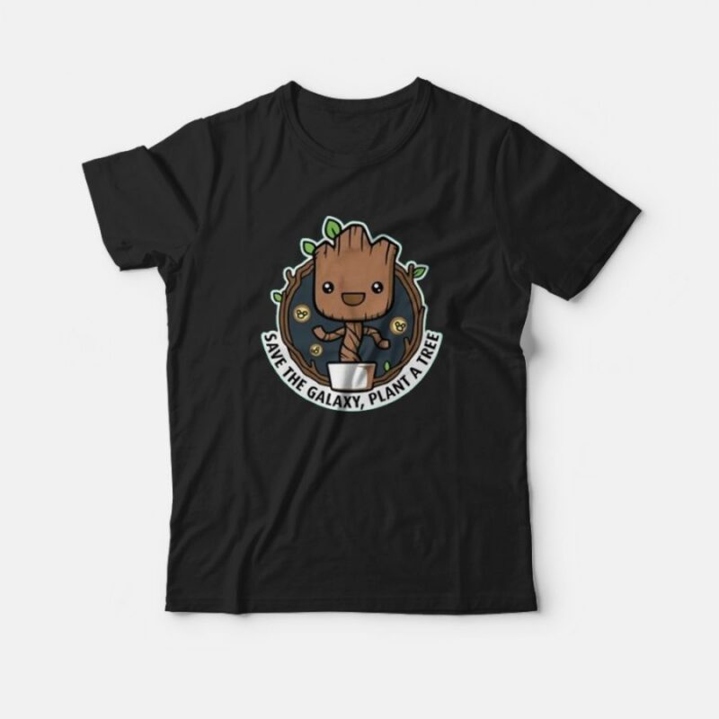 Baby Groot Save the Galaxy Plant A Tree T-Shirt