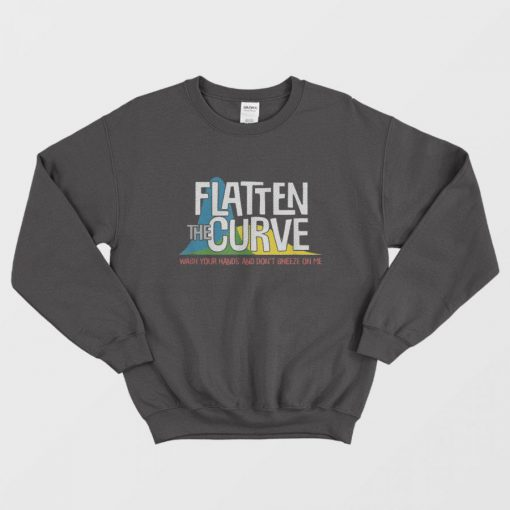 Flatten The Curve Public Health Virus Wash Your Hands Sweatshirt