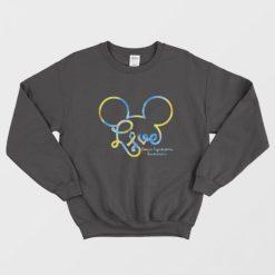 Mickey Love Down Syndrome Awareness Sweatshirt