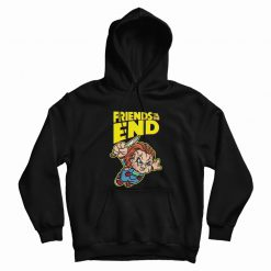 Friends Til The End Chucky Hoodie
