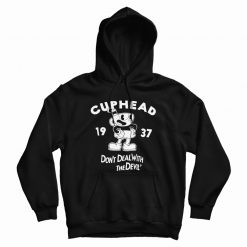 Cuphead Don't Deal with the Devil Hoodie