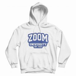 Zoom University EST 2020 Hoodie