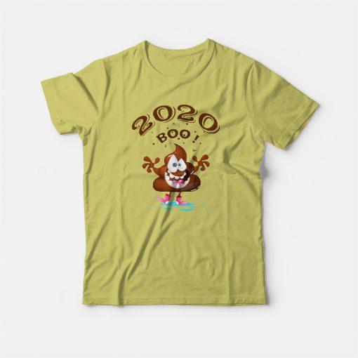 Funny 2020 Boo Poop T-shirt