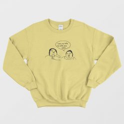 1000 Pound Sisters I Pay My Bills My Bills Are Paid Sweatshirt