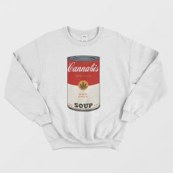 Cannabis Soup Parody Of Campbell's Soup That 70's Show Sweatshirt