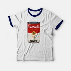 Cannabis Soup Parody Of Campbell's Soup That 70's Show Ringer T-shirt
