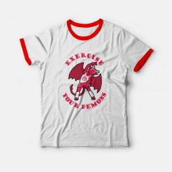 Exercise Your Demons Ringer T-shirt
