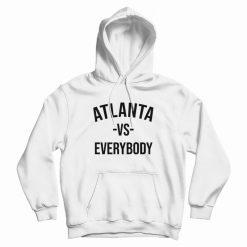 Atlanta Vs Everybody Hoodie