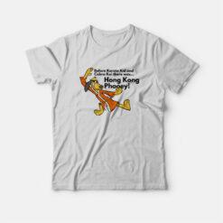 Before Cobra Kai There Was Hong Kong Phooey T-shirt